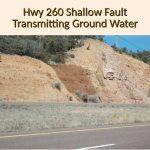 28 Hwy 260 Shallow Fault Transmitting Ground Water